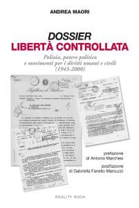 cover Andrea Mori, Dossier Libertà controllata