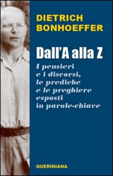 cop Dietrich Bonhoeffer, Dall'A alla Z