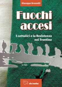 cop fuochi_accesi_-_i_cattolici_e_la_resistenza_nel_trentino_temithumbnail