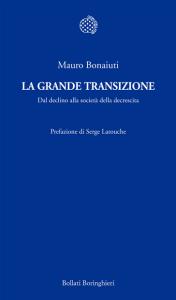 cop Mauro Bonaiuti, La grande transizione