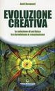 cop Amit Goswami, Evoluzione creativa