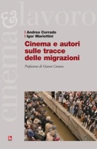 cop Andrea Corrado e Igo Mariottini, Cinema e autori sulle tracce delle migrazioni
