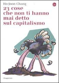 cop 23 cose che non ti hanno detto sul capitalismo