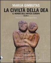 cop Marija Gibuntas, La civiltà della dea – Il mondo dell'antica Europa