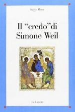 cop Sabina Moser, Il «credo» di Simone Weil