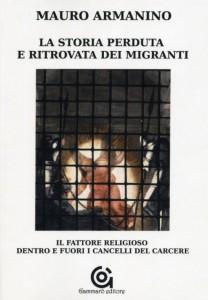 cop  Mauro Armanino, La storia perduta e ritrovata dei migranti