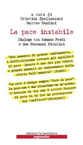 cop_La pace instabile. Dialogo tra Romano Prodi e don Giovanni Nicolini