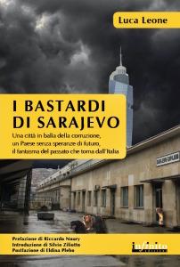 copertina I bastardi di Sarajevo (1) copia