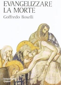 cop_Goffredo Boselli, Evangelizzare la morte