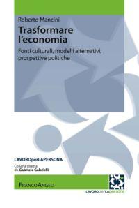 cop_Roberto Mancini, Trasformare l'economia