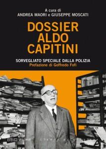 cop_Andrea Maori e Giuseppe Moscati (a cura di), Dossier Aldo Capitini
