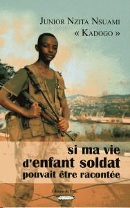 Cop_si-ma-vie-d-enfant-soldat-pouvait-etre-racontee-de-junior-nzita-nsuami