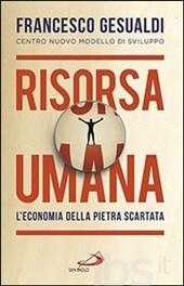 cop_Francesco Gesualdi, Risorsa umana.