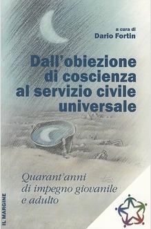 cop_Dario Fortin (a cura di), Dall'obiezione di coscienza al servizio civile universale