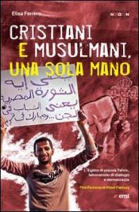 cop_Elisa Ferrero, Cristiani e musulmani, una sola mano
