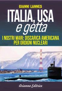 cop_Gianni Lannes, Italia USA e getta