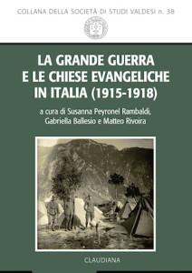 cop_la-grande-guerra-e-le-chiese-evangeliche-in-italia-1915-1918-981 copia
