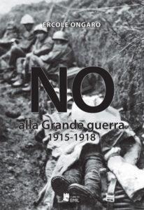 cop_ongaro_noallagrandeguerra-copertina