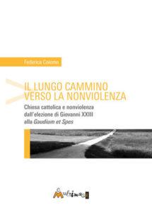cop_ Federica Colomo, Il lungo cammino verso la nonviolenza