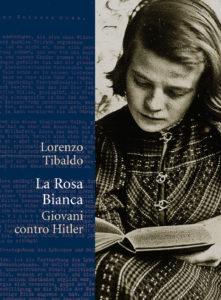cop_tibaldi_la-rosa-bianca-giovani-contro-hitler-919