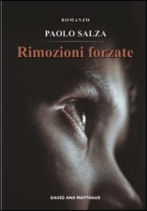 cop_Paolo Salza, Rimozioni forzate