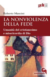 cop_Roberto Mancini, La nonviolenza della fede