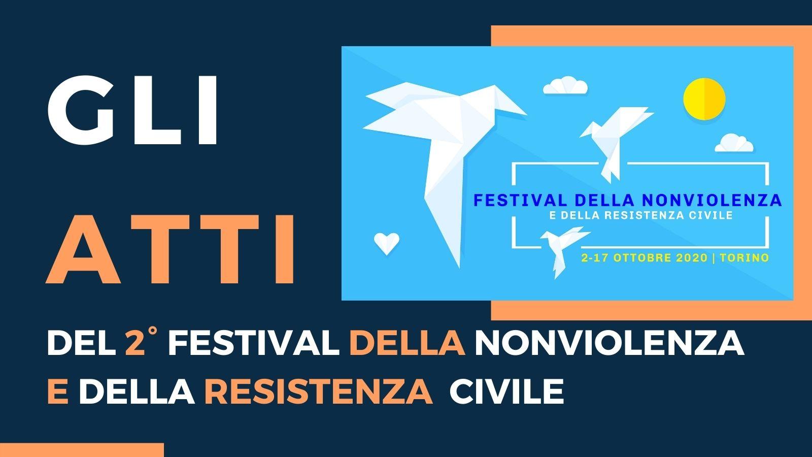 Festival della Nonviolenza   Gli Atti
