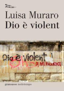 Luisa Muraro Dio è violent